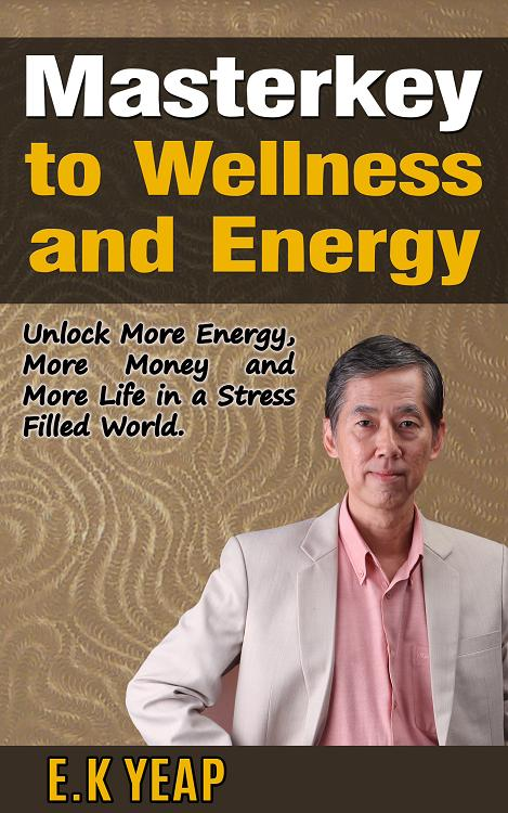 MasterKey to Wellness and Energy by E.K Yeap